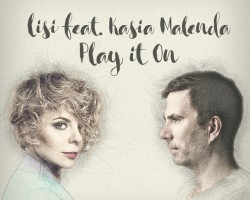 Lisi feat. Kasia Malenda – Play it On